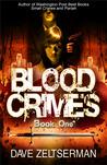 Blood Crimes: Book One