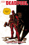 Deadpool, Volume 6: I Rule, You Suck