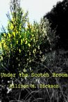 Under the Scotch Broom