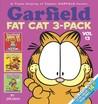 Garfield Fat Cat 3-Pack: Vol 13 (Garfield Beefs Up, Garfield Gets Cookin', Garfield Eats Crow)