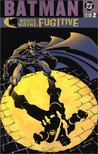 Batman: Bruce Wayne, Fugitive, Vol. 2