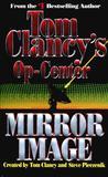 Mirror Image (Tom Clancy's Op-Center, #2)