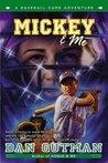 Mickey & Me (A Baseball Card Adventures, #5)
