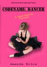 Codename: Dancer (Dani Spevak Mysteries, #1)
