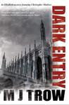 Dark Entry (Kit Marlowe, #1)
