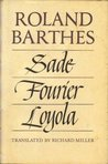 Sade/Fourier/Loyola