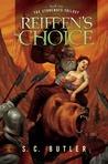 Reiffen's Choice (Stoneways Trilogy, #1)