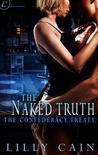 The Naked Truth (The Confederacy Treaty, #2)