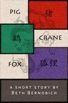 Pig, Crane, Fox (Lóng City, #0.5)