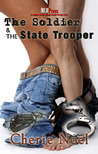 The Soldier and the State Trooper (The Soldier and..., #1)