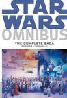 Star Wars Omnibus: The Complete Saga—Episodes I through VI