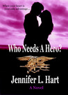 Who Needs a Hero? (The Misadventures of the Laundry Hag, #0.5)