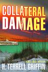 Collateral Damage (Matt Royal Mystery #6)