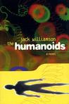 The Humanoids (Humanoids #1)
