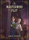 The Mastermind Plot (Suzanna Snow, #2)