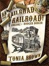 Rodger Dodger (Railroad! #1)