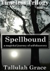 Spellbound (Timeless Trilogy #2)