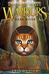 Dark River (Warriors: Power of Three, #2)