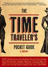 The Time Traveler's Pocket Guide