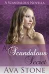 A Scandalous Secret (Scandalous #2.5)