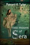 Two Moons of Sera Vol. 1