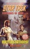 Battlestations! (Star Trek: Fortunes Of War, #2)