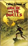 Where the Evil Dwells