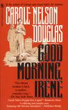 Good Morning, Irene (Irene Adler, #2)