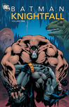 Batman: Knightfall, Vol. 1