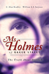 Ms. Holmes of Baker Street: The Truth About Sherlock