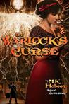 The Warlock's Curse (Veneficas Americana, #3)