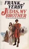 Judas My Brother