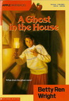 A Ghost in the House