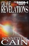Grave Revelations (Saga of I, #2)