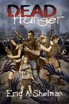 Dead Hunger (Dead Hunger #1)