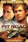 Pit Road (Running Under Caution, #1)