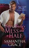 Lady Amelia's Mess and a Half (Beau Monde, #2)
