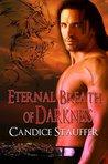 Eternal Breath of Darkness (Breath of Darkness, #1)