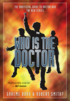 Who is the Doctor: The Unofficial Guide to Doctor Who: The New Series