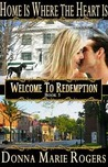 Home Is Where the Heart Is (Welcome to Redemption, #5)