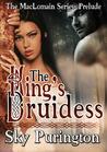 The King's Druidess (MacLomain, #0.5)