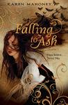 Falling to Ash (Moth, #1)