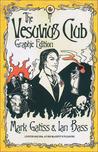 The Vesuvius Club Graphic Novel (Lucifer Box,#1)