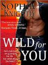 Wild for You (Tropical Heat, #2)