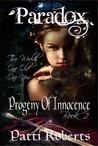 Progeny of Innocence (Paradox, #2)