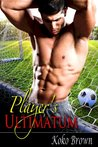 Player's Ultimatum (Hands Off Series #1)