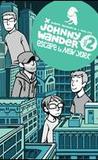 Johnny Wander, Vol. 2: Escape to New York