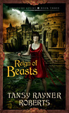 Reign of Beasts (Creature Court, #3)