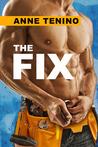 The Fix (Whitetail Rock, #2)