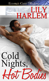 Cold Nights, Hot Bodies